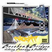 Beaches and Bridges (feat. Mistah Fab & Boss Hogg) by The Prodkt