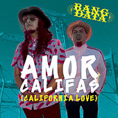 Amor Califas (California Love) de Bang Data