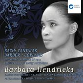 Bach Cantatas and Barber/Copland by Barbara Hendricks