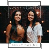 Lugar Secreto von Kelly Karine