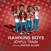 Joyful Train featuring Rance Allen von The Hawkins Boys