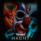 Dragula (Music from the Motion Picture Haunt) de Lissie