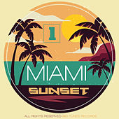 Miami Sunset, Vol. 1 von Various