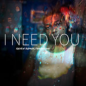I Need You by Raven