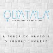 A Força do Gantois/O Fururu Loorere von Grupo Ofa