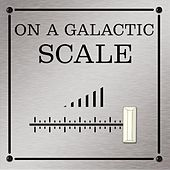On a Galactic Scale by Natives of Nowhere