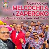 Gozando Con de ZAPEROKO La Resistencia Salsera del Callao