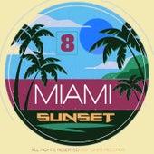 Miami Sunset, Vol. 8 von Various