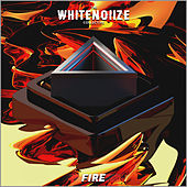 The WhiteNoiize Collective: Fire Album by Various