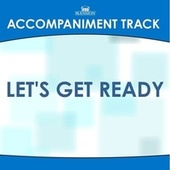 Let's Get Ready di Mansion Accompaniment Tracks
