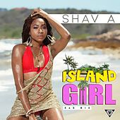 Island Girl (RnB Mix) by Shava