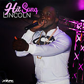Hit Song - Single by Lincoln