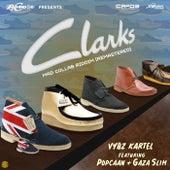 Clarks (feat. Popcaan & Gaza Slim) [Remastered] - Single de VYBZ Kartel