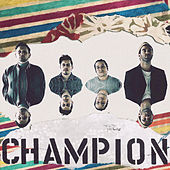Champion (feat. Beau Young Prince) de American Authors