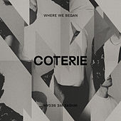 Where We Began by The Coterie