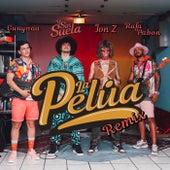La Pelúa Remix di Pj Sin Suela