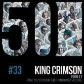 Form #1 (KC50, Vol. 33) by King Crimson