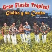 Gran Fiesta Tropical de Giolito Y Su Combo