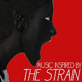 Music Inspired by the Strain de Various Artists