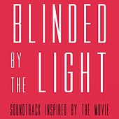 Blinded by the Light (Soundtrack Inspired by the Movie) de Various Artists