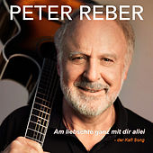 Am liebschte ganz mit dir allei - Der Kafi Song von Peter Reber