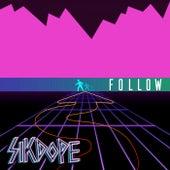 Follow by Sikdope