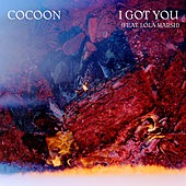 I Got You de Cocoon