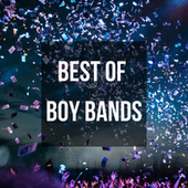 Best of Boy Bands by Various Artists