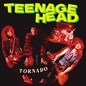 Tornado (Revved Up Deluxe Edition) by Teenage Head