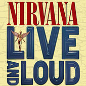 Live and Loud by Nirvana