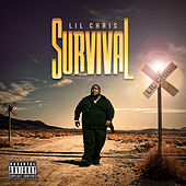 Survival by Lil Chris