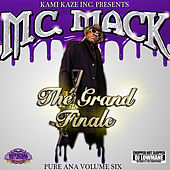 Pure Ana, Vol. 6: The Grand Finale (Chopped Not Slopped) by M.C. Mack