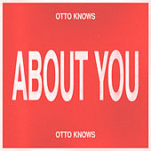 About You de Otto Knows