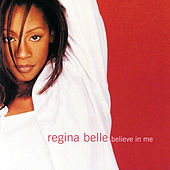 Believe In Me von Regina Belle