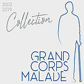 Collection (2003-2019) de Grand Corps Malade