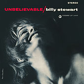 Unbelievable de Billy Stewart