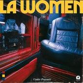 Under Pressure von LA WOMEN