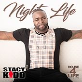 Night Life by Stacy Kidd