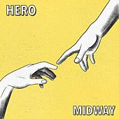 Hero by Midway