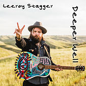 Deeper Well by Leeroy Stagger