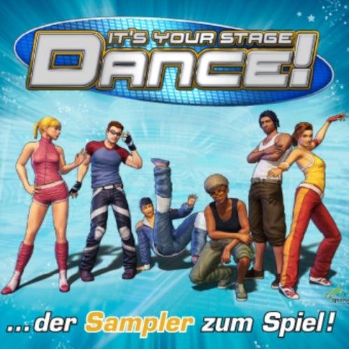 Dance! It´s Your Stage (Der Sampler zum Spiel) by Various Artists