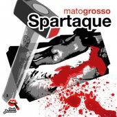 Mato grosso di Spartaque