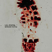 Murder Victim by Lil Poppa