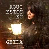 Aqui Estou Eu von Geida