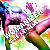 Womanizer Club Anthems Vol.1 de Various Artists
