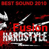 Hardstyle Fusion 2010 by Various Artists