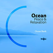 Ocean: Peace & Relaxation von Ocean Bank