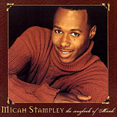 The Songbook of Micah by Micah Stampley