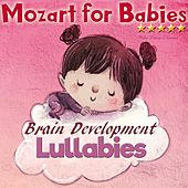 Mozart for Babies: Brain Development Lullabies de Baby Relax Channel