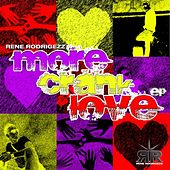 More Crank Love EP von Rene Rodrigezz